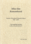 Miss Sim Remembered