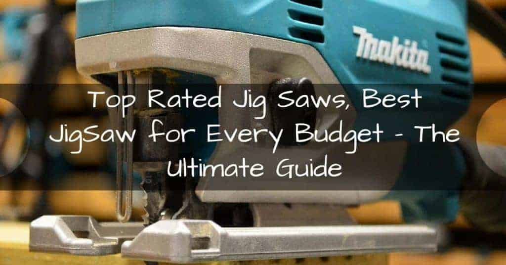 14 top rated jig saws best jigsaw for every budget keyboard keysfo Images