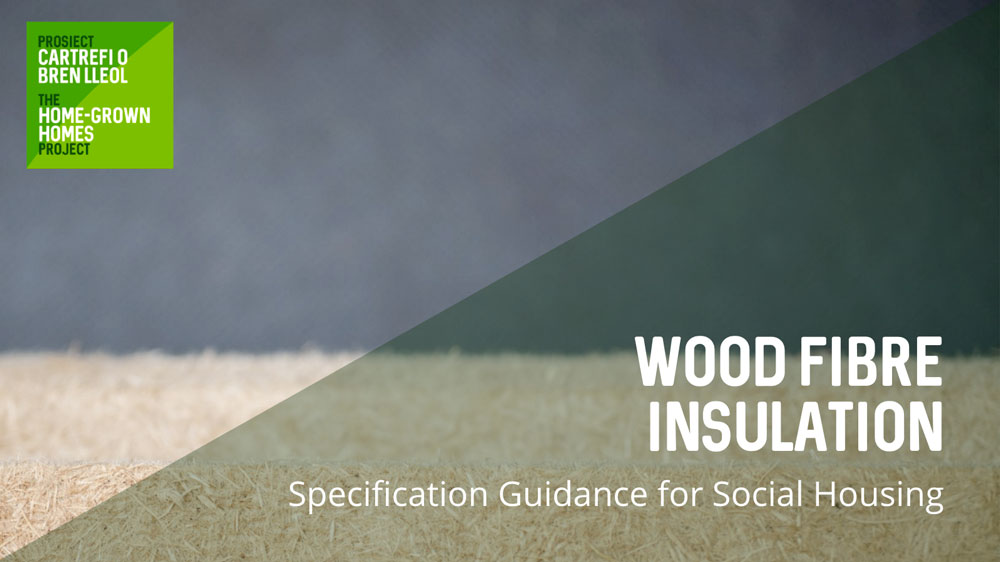 Wood Fibre Insulation - Specification Guidance