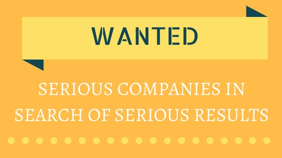 Wanted: Serious Companies In Search Of Serious Results