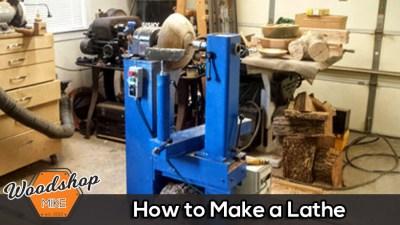 How to Make a Wood Lathe