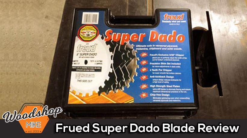 Freud Super Dado Blade Review
