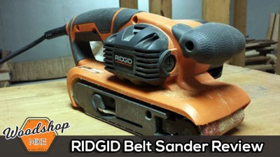 RIDGID Belt Sander, Up For Review!