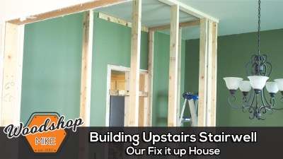 Building Upstairs Stairwell, Our Fix It Up House
