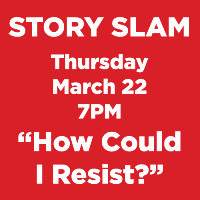 Story Slam | How Could I Resist? - Woodstock Bookfest