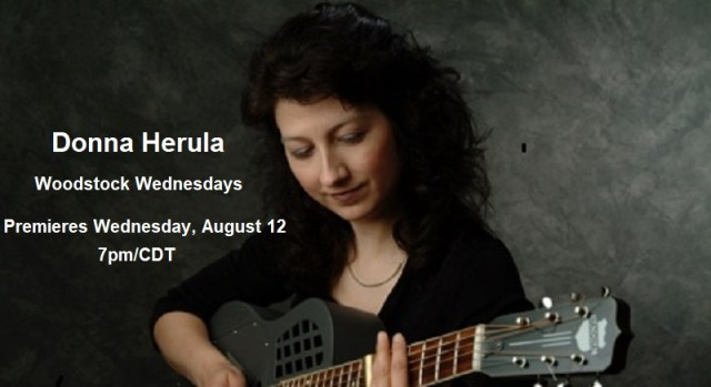 Donna Herula | Woodstock Wednesdays | Premieres August 12 2020, 7pm/CDT