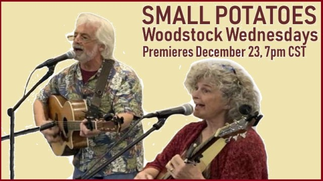 Small Potatoes | Woodstock Wednesdays | Premieres December 23, 7pm CST