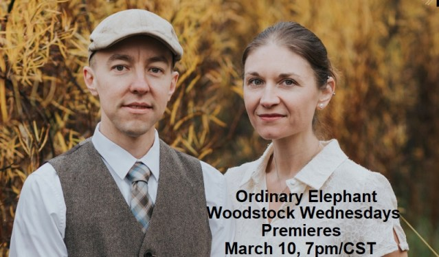 Ordinary Elephant | Woodstock Folk Festival | Premieres March 10, 7pm/CST | Woodstock Wednesdays
