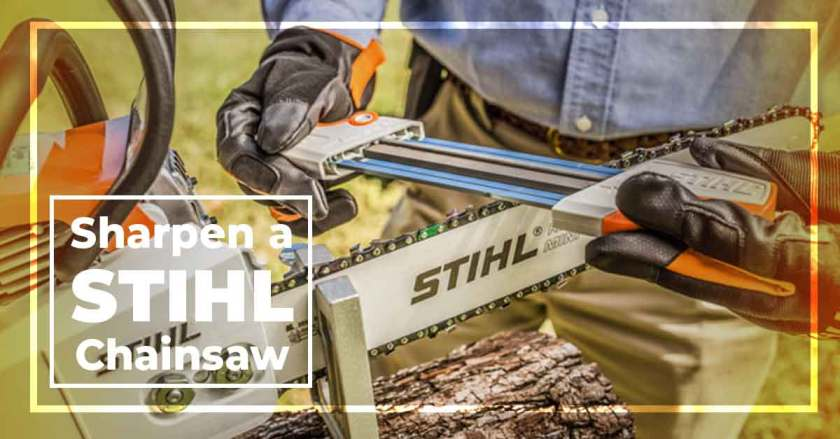 How to Sharpen a STIHL Chainsaw