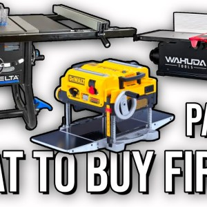 Part 1 | What Order and When To Buy The Big Woodworking Tools | Live Edge Episode 5