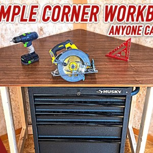 Super simple corner workbench anybody can make with basic tools.