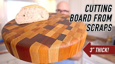 A Ridiculously Thick Cutting Board Out of Scraps!