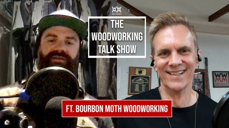 Jason Hibbs from Bourbon Moth Woodworking. THE WOODWORKING TALK SHOW.