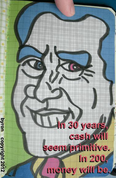000112 - money has always been primitive