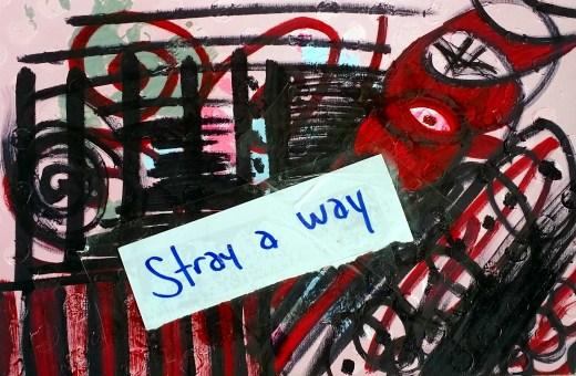 000010-stray-a-way