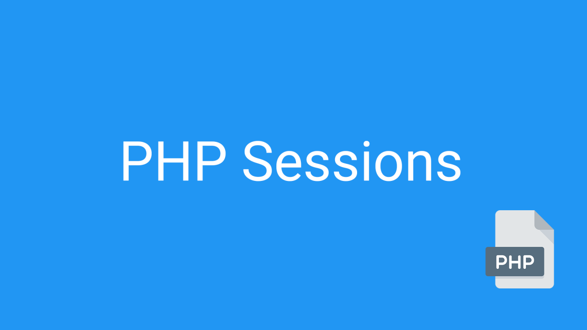 PHP Tutorial: Sessions