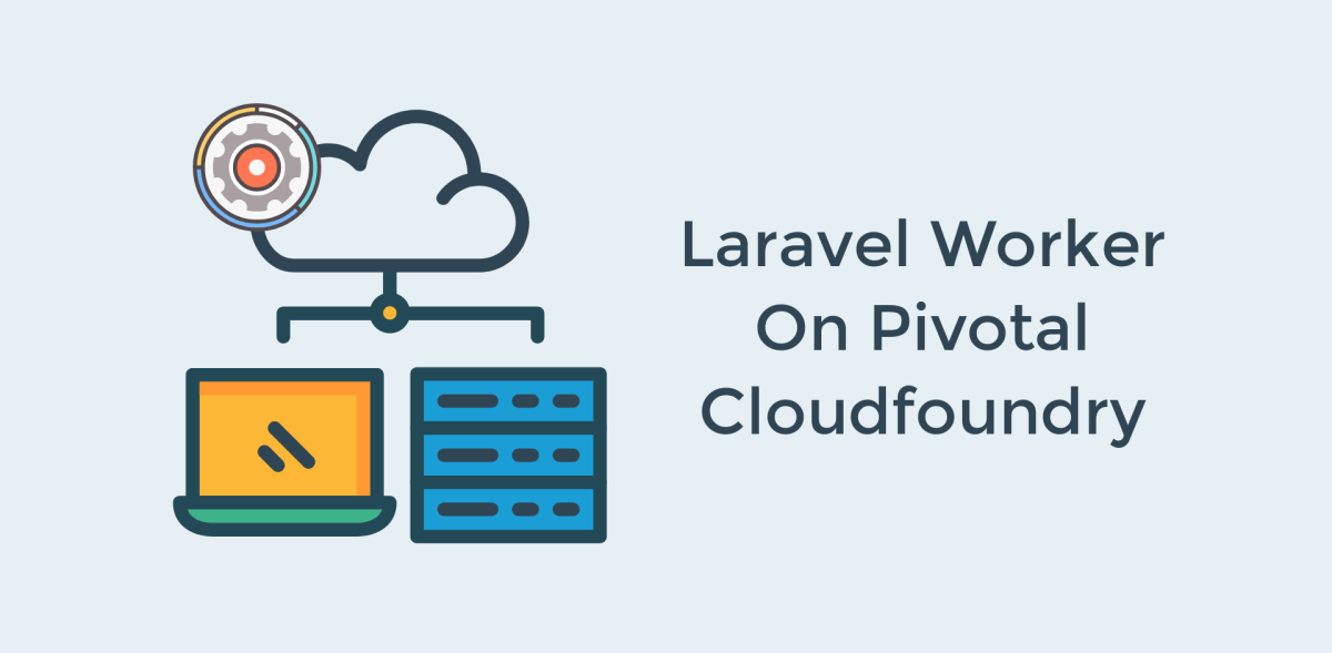 Laravel Worker On Pivotal Cloudfoundry