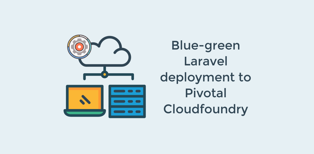 Blue-green Laravel deployment to Pivotal Cloudfoundry