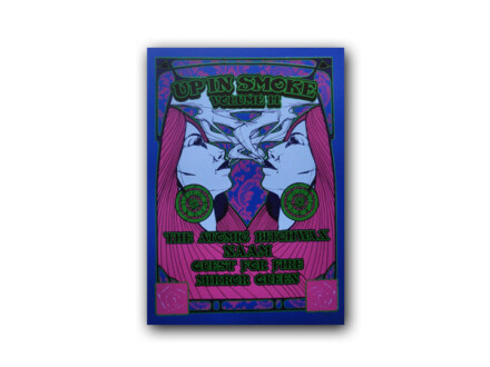 Up In Smoke Silkscreen Poster Vol. 2