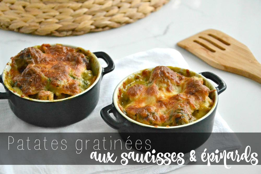 Patates gratinées aux saucisses & épinards