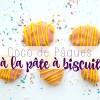 Cocos de Pâques à la pâte à biscuits wooloo