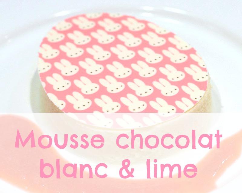 Recette de mousse au chocolat blanc et lime