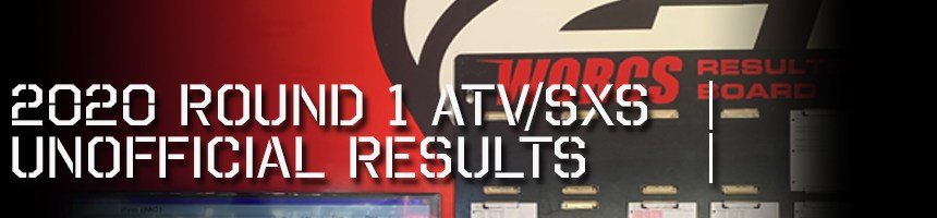 2020 Round 1 ATV SXS Unofficial Results Board