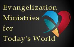 Evangelization Ministry