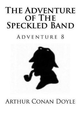 Buy The Adventure of the Speckled Band by Sir Arthur Conan