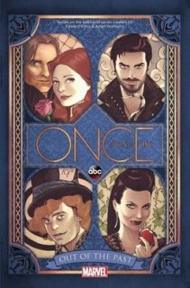 Once Upon A Time: Out Of The Past by Kalinda Vazquez and Corinna Bechko