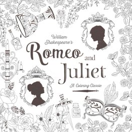 Buy Romeo and Juliet: A Coloring Classic by William