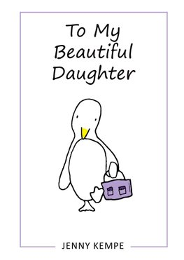 Buy To My Beautiful Daughter by Jenny Kempe With Free