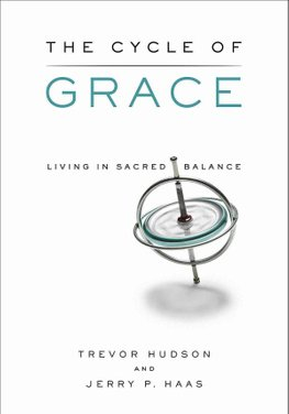 Buy The Cycle of Grace by Trevor Hudson With Free Delivery