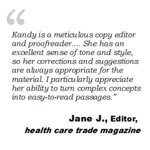Kandy Hopkins  Copy Editor  Proofreader  Freelance copy