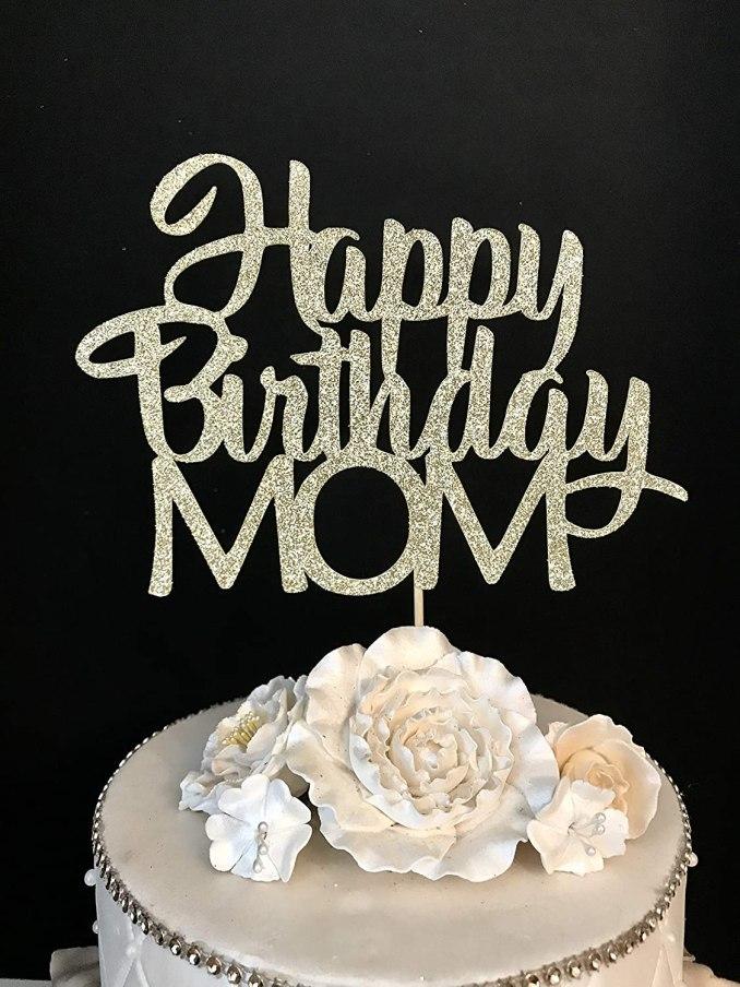 Happy Birthday, Mom! Heartfelt and Funny Wishes.