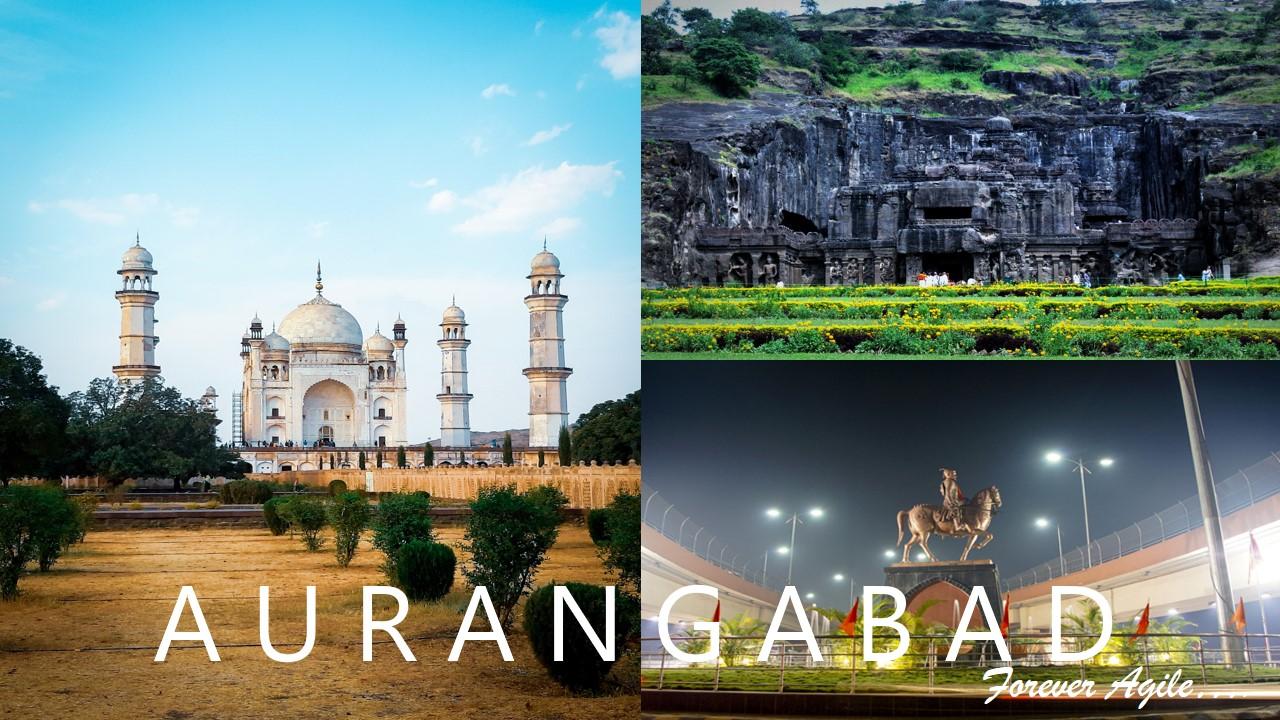 Aurangabad: Forever Agile