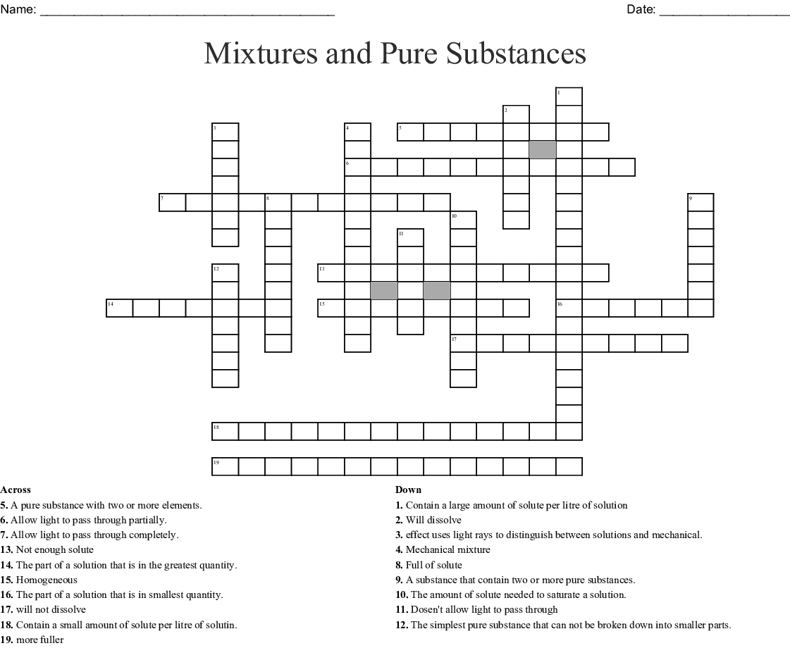 Substances Solutions And Mixtures Crossword