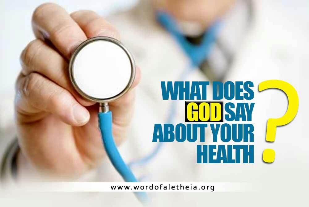 What Does God Say About Your Health?