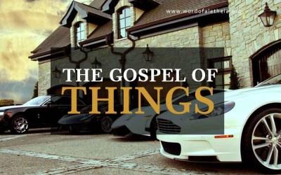The Gospel of Things