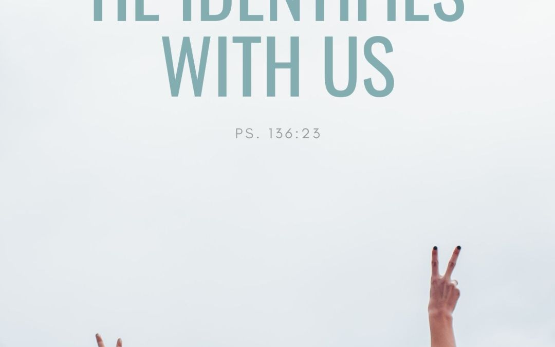 He Identifies With Us