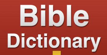 Permalink to: Bible Dictionaries
