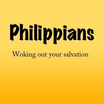 Philippians Word of Grace Studies Church