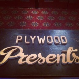 Plywood Presents