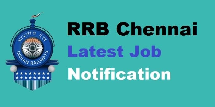 RRB Chennai Recruitment