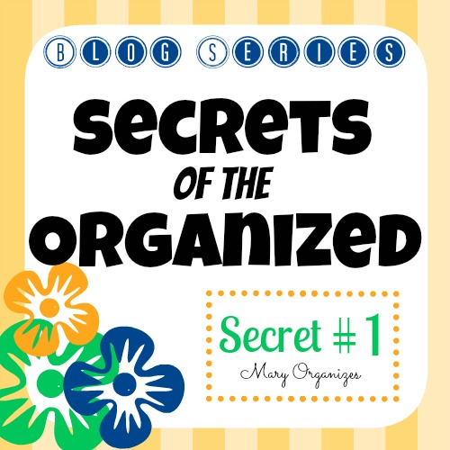 Secrets of the Organized - Secret 1