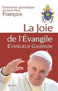 """Lettre d'Exhortation au chaos évangélique : """"Evangelii Gaudium"""""""