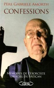 Confessions-Mémoires de l'exorciste officiel du Vatican : Père Gabriele Amorth, entretiens avec Marco Tosatti, Michel Lafon.