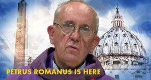 Petrus Romanus is here !