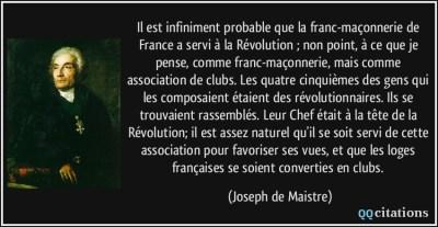 quote-il-est-infiniment-probable-que-la-franc-maconnerie-de-france-a-servi-a-la-revolution-non-joseph-de-maistre-138826