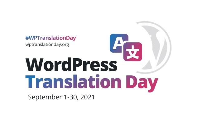 WordPress Translation Day 2021 September 1 - 30, 2021